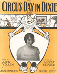 Circus day in Dixie by Albert Gumble and Jack Yellen