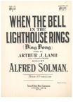 When the bell in the lighthouse rings ding dong