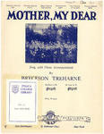 Mother, my dear: a song with piano accompaniment by Bryceson Treharne and Katherine Nolen