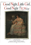 Good night, little girl, good night by James Cartwright Macy and Julia M. Hays