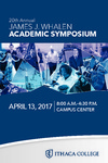 2017 Whalen Symposium Program by Ithaca College